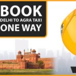 Book Delhi To Agra Taxi One Way