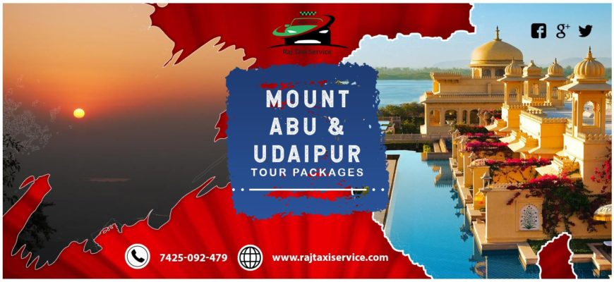 Mount Abu tour and Udaipur tour packages