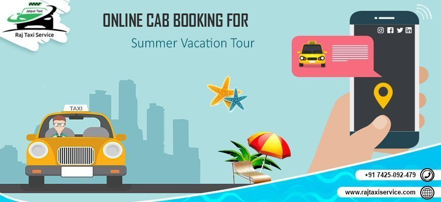 online-cab-booking-for-summer-vacation-tour