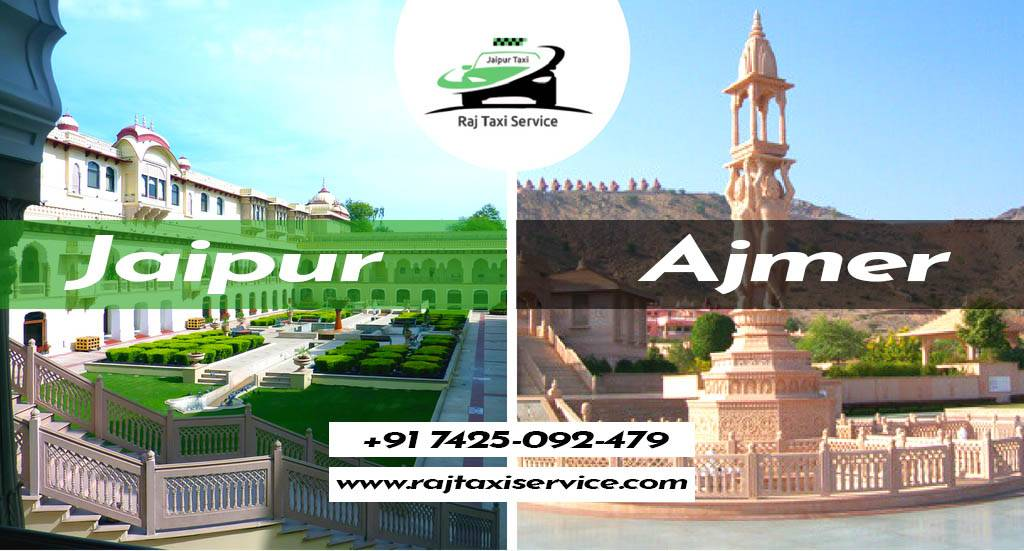 Contact one of the Top Jaipur To Ajmer One Way Cab Service Provider