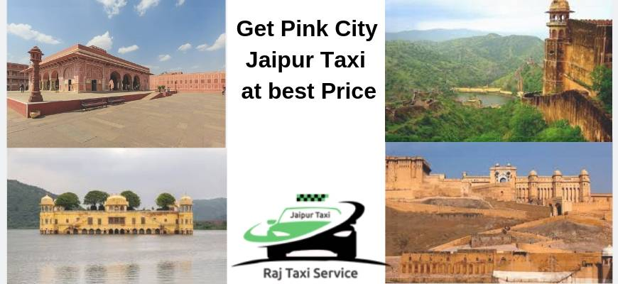 Get Pink City Jaipur Taxi at best Price