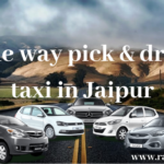 One way pick & drop taxi in Jaipur | Delhi to Jaipur one way taxi