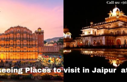 Jaipur to visit the sightseeing Places at Nigh