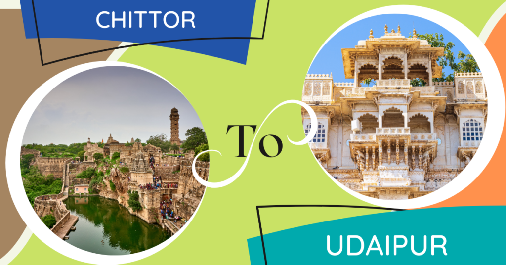 Chittor To udaipur